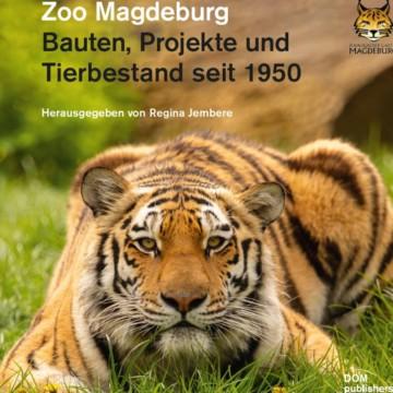 Buchtipp: Bauten, Projekte und Tierbestand seit 1950